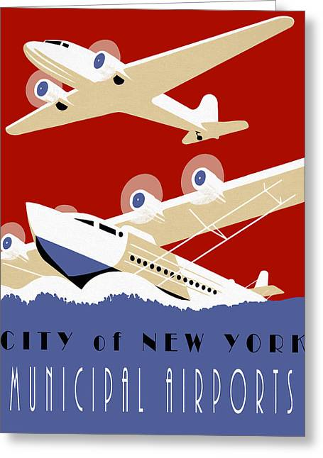New York Muni Airports W P A Redux Greeting Card by Daniel Hagerman