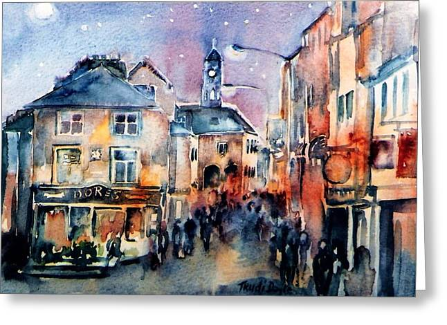 Nightfall. High St. Kilkenny City  Ireland  Greeting Card by Trudi Doyle