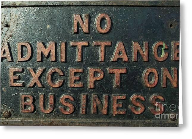 No Admittance  Greeting Card by Rob Hawkins