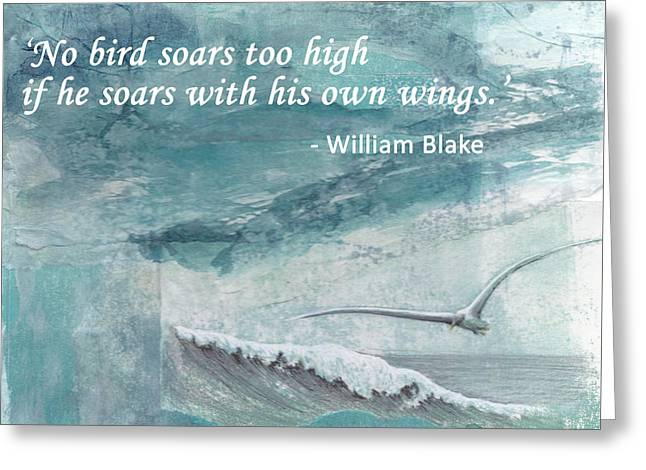 'no Bird Soars Too High...' Blake Greeting Card by Lisa Le Quelenec