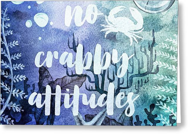 No Crabby Attitudes Greeting Card