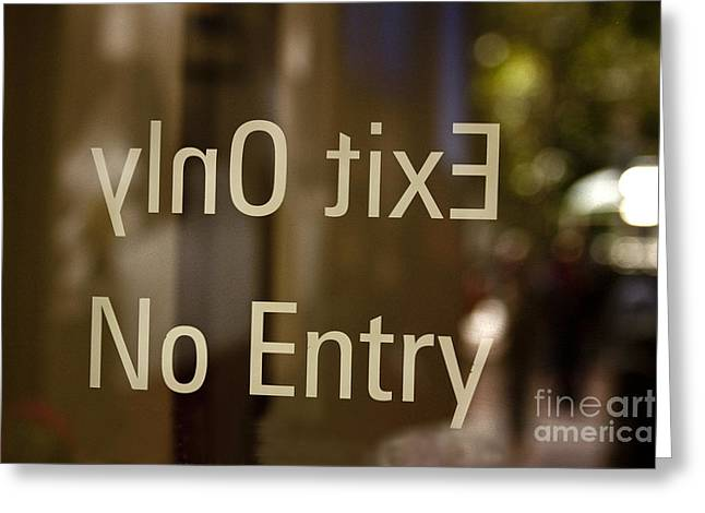 No Entry   A World Of Words Series Greeting Card by Mark Hendrickson