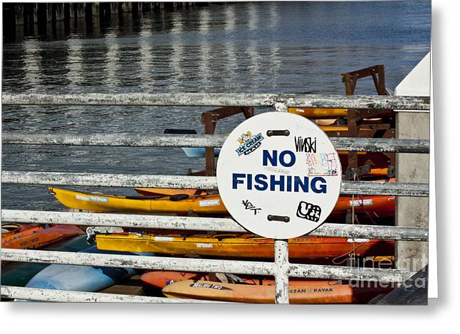 No Fishing   A World Of Words Series Greeting Card by Mark Hendrickson