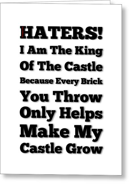 No Haters Here Greeting Card by Firsttees Motivational Artwork