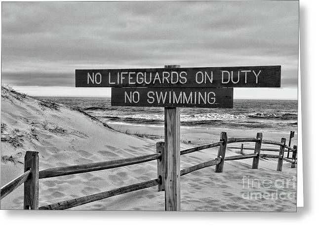 No Lifeguards On Duty Black And White Greeting Card by Paul Ward