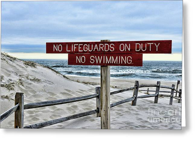 No Lifeguards On Duty Greeting Card by Paul Ward
