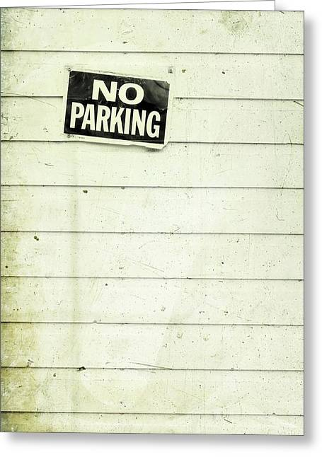 Label Photographs Greeting Cards - No Parking Greeting Card by Priska Wettstein