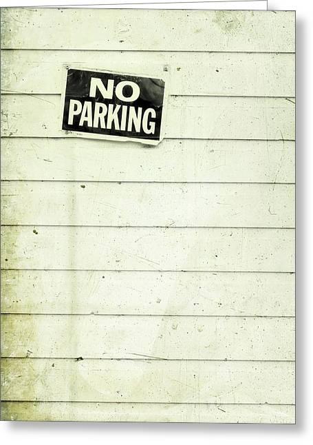 No Parking Greeting Card by Priska Wettstein