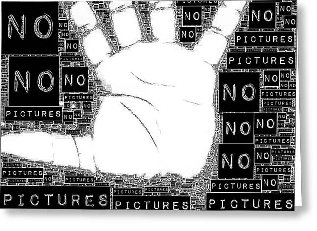No Pictures Greeting Card by ISAW Gallery