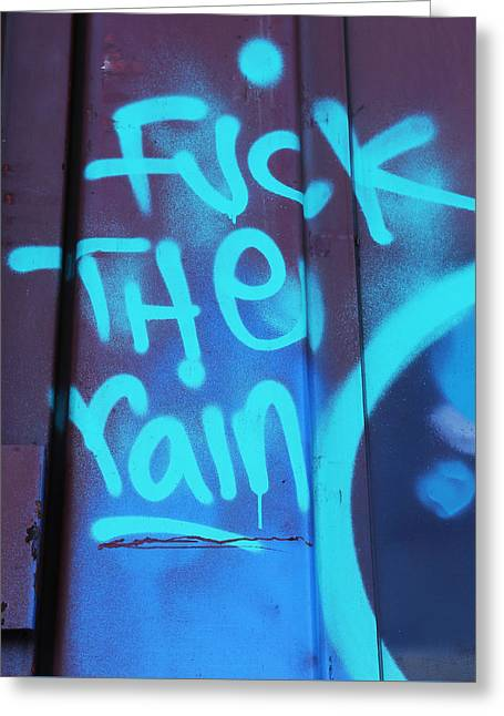 No Rain Greeting Card by Empty Wall