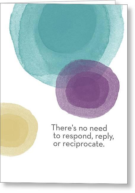 No Response Necessary- Art By Linda Woods Greeting Card