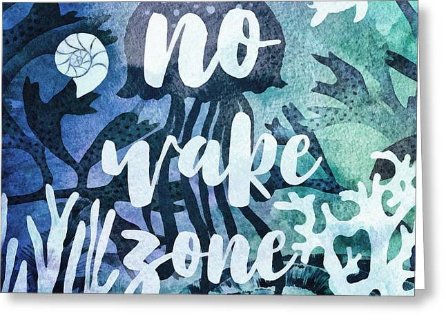 No Wake Zone Greeting Card