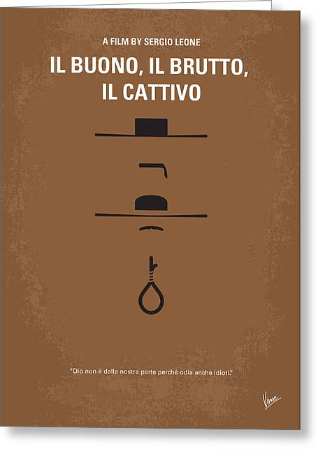 No042 My Il Buono Il Brutto Il Cattivo Minimal Movie Poster Greeting Card by Chungkong Art