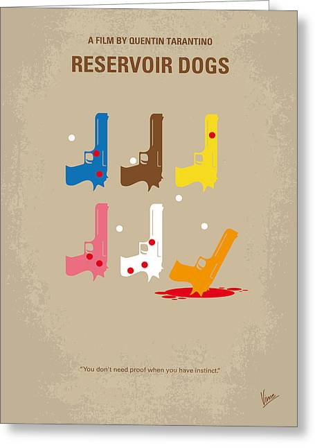 Film Print Greeting Cards - No069 My Reservoir Dogs minimal movie poster Greeting Card by Chungkong Art