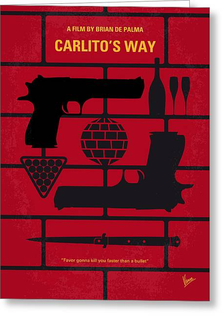 No530 My Carlitos Way Minimal Movie Poster Greeting Card by Chungkong Art