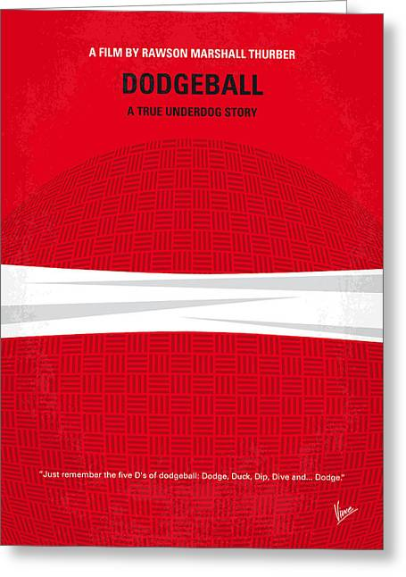 No617 My Dodgeball Minimal Movie Poster Greeting Card by Chungkong Art