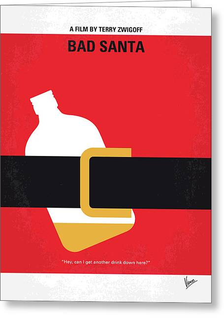 No702 My Bad Santa Minimal Movie Poster Greeting Card by Chungkong Art