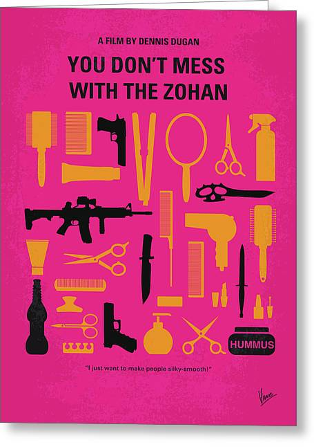 No743 My You Dont Mess With The Zohan Minimal Movie Poster Greeting Card by Chungkong Art