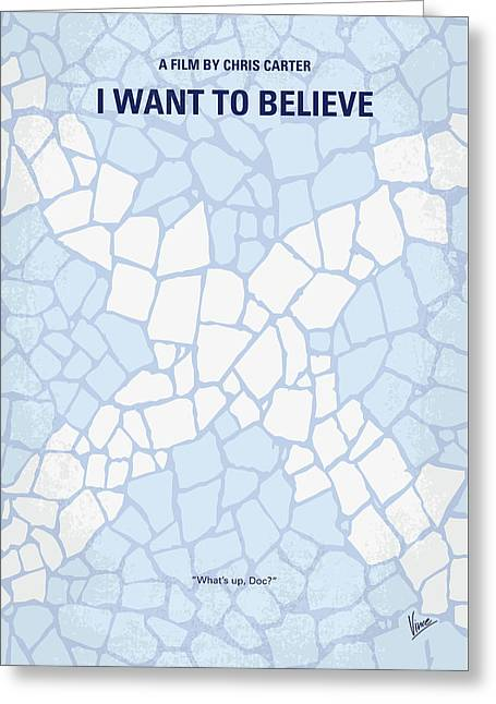 No792 My I Want To Believe Minimal Movie Poster Greeting Card by Chungkong Art
