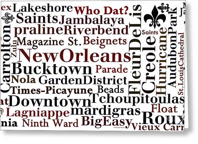 Nola Typography  Greeting Card by NolaOriginals