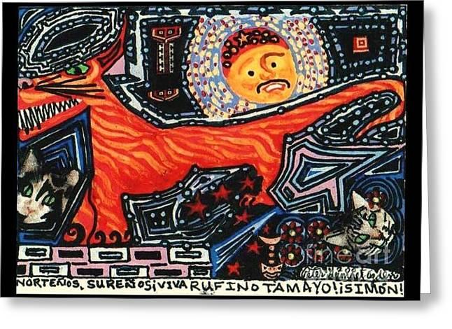 Nortenos Surenos Viva Rufino Tamayo Simon Greeting Card
