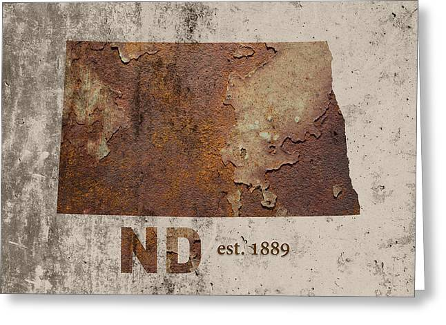 North Dakota State Map Industrial Rusted Metal On Cement Wall With Founding Date Series 025 Greeting Card by Design Turnpike