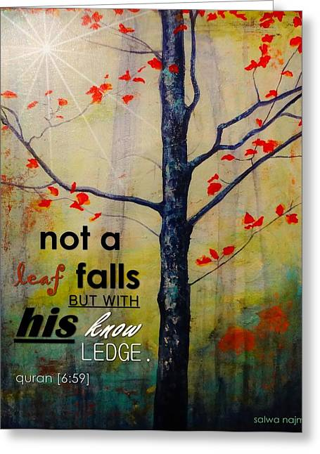 Not A Leaf Falls Greeting Card by Salwa  Najm