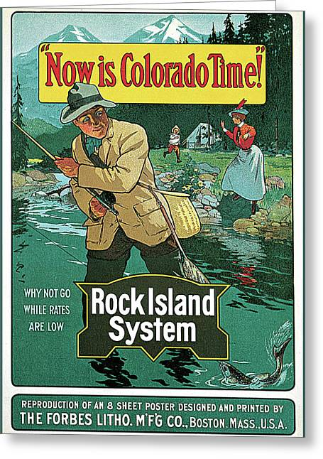 Now Is Colorado Time  Greeting Card by The Forbes Lithograph Manufacturing Co