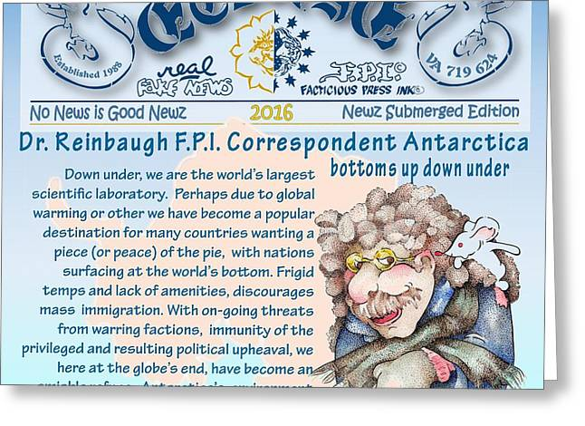 Real Fake News Anarctic Correspondent Greeting Card