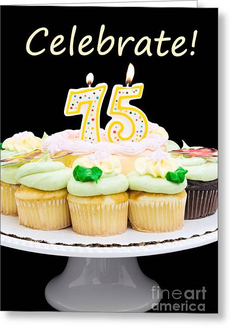 Number 75 Birthday Cake And Cupcakes Greeting Card