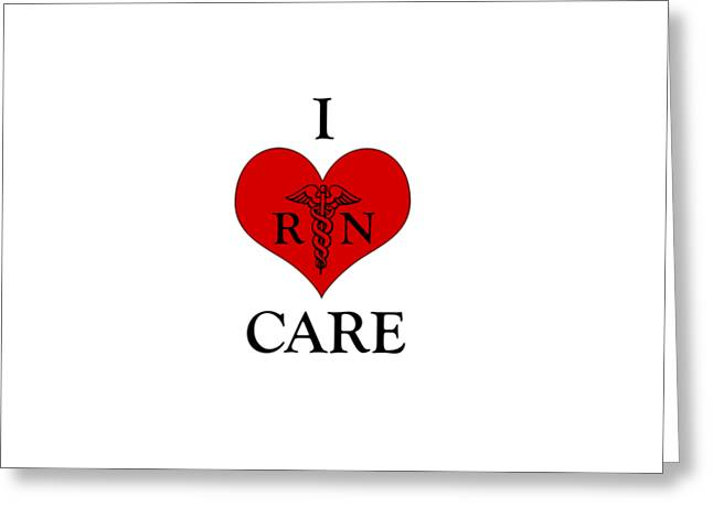 Nursing I Care -  Red Greeting Card by Mark Kiver