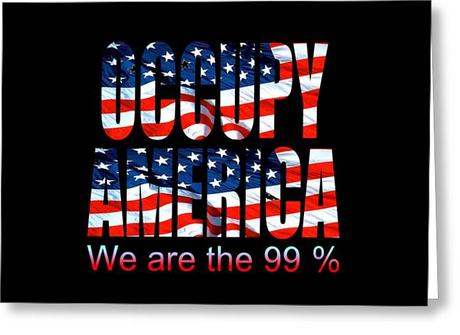 Occupy America 99 Percent - Tshirt Design Greeting Card