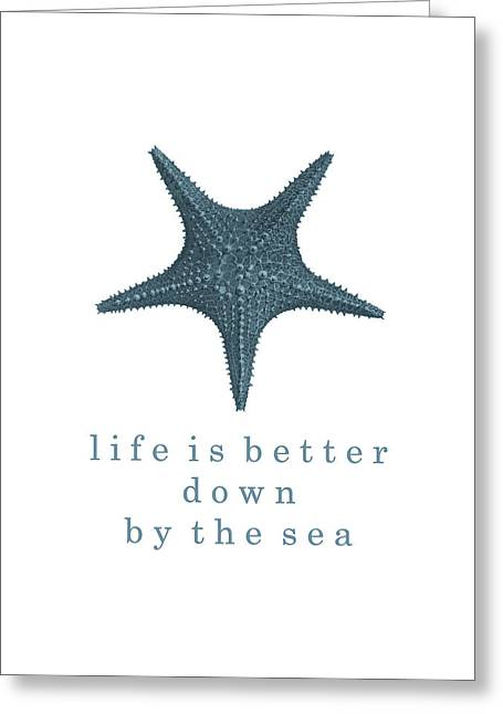 Ocean Quotes Life Is Better Down By The Sea Greeting Card by Erin Cadigan