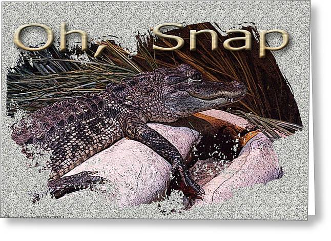 Oh Snap Greeting Card by Cheri Doyle