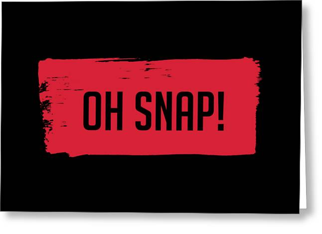 Oh Snap Tee Greeting Card by Edward Fielding
