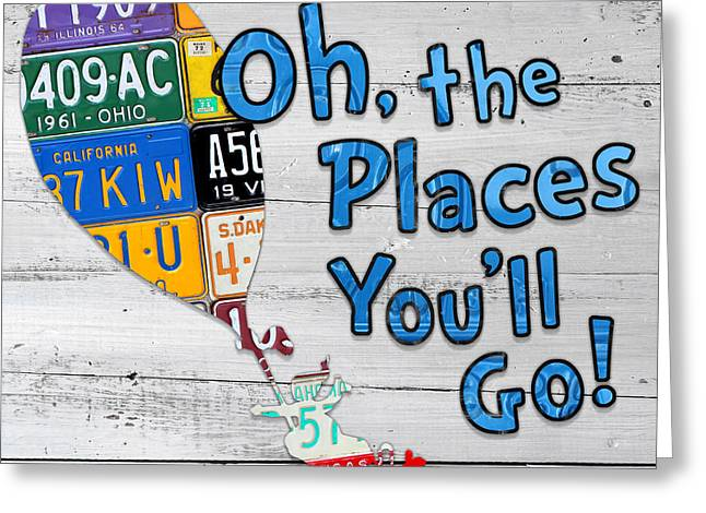 Oh The Places Youll Go Dr Seuss Inspired Recycled Vintage License Plate Art On Wood Greeting Card by Design Turnpike