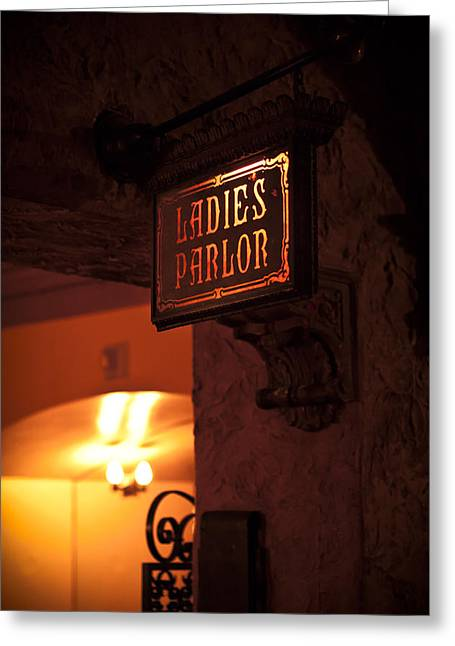 Greeting Card featuring the photograph Old Fashioned Ladies Parlor Sign by Carolyn Marshall