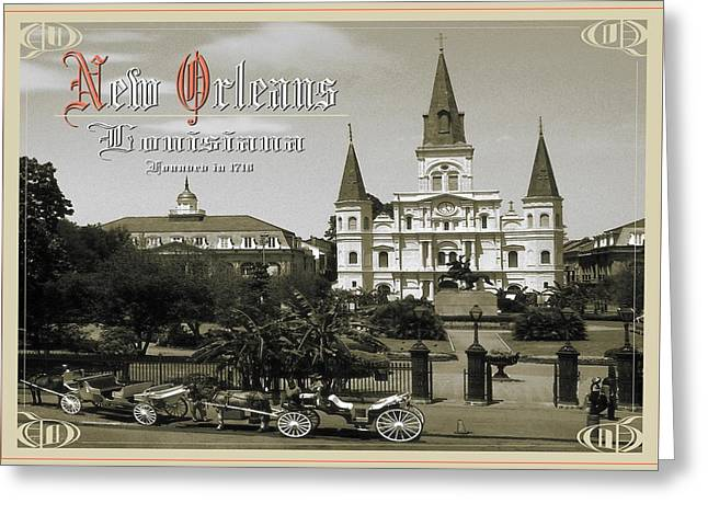 Old New Orleans Louisiana - Founded 1718 Greeting Card