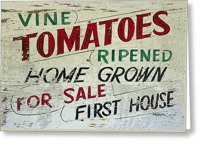 Old Tomato Sign - Vine Ripened Tomatoes Greeting Card by Rebecca Korpita