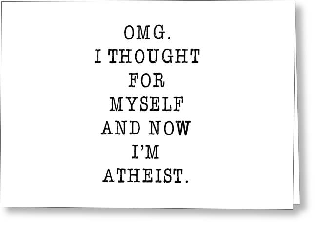 Atheism greeting cards fine art america omg atheism greeting card m4hsunfo