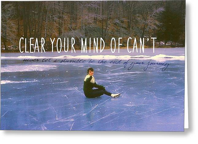 On The Ice Quote Greeting Card by JAMART Photography
