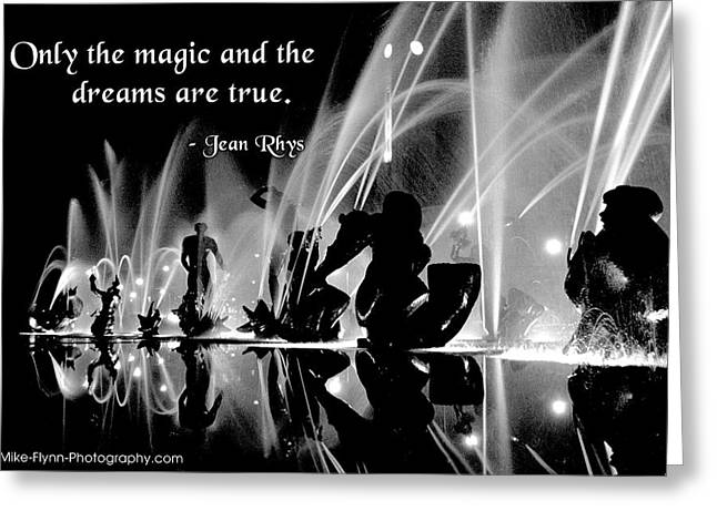 Only The Magic And The Dreams Greeting Card