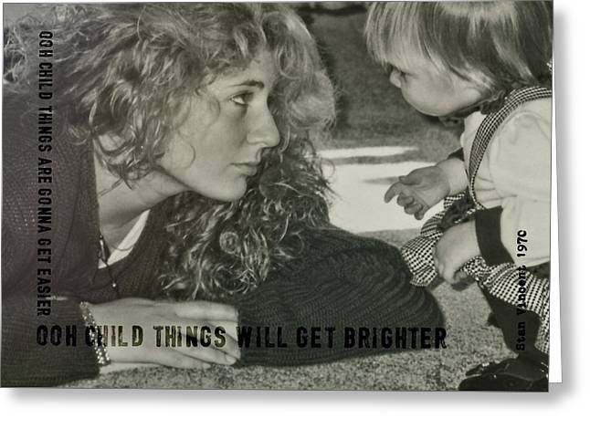 Ooh Child Quote Greeting Card by JAMART Photography