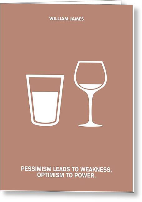 Optimism To Power William James Quotes Poster Greeting Card by Lab No 4 The Quotography Department