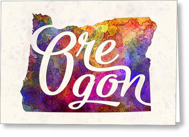 Oregon Us State In Watercolor Text Cut Out Greeting Card by Pablo Romero