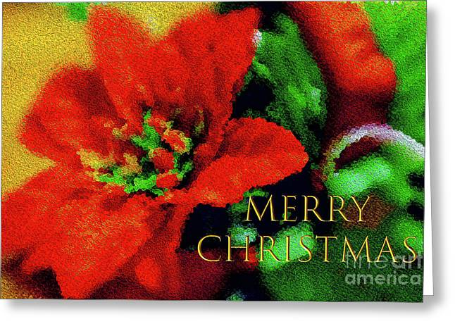 Greeting Card featuring the photograph Painted Poinsettia Merry Christmas by Sandy Moulder
