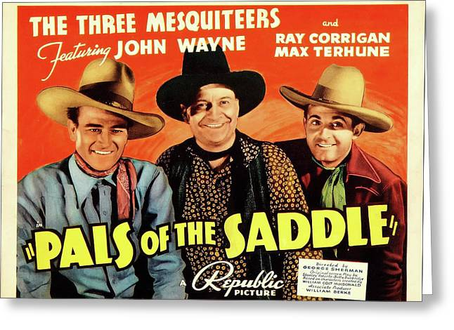 Pals Of The Saddle 1938 Greeting Card by Republic
