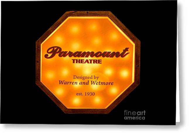 Paramount Theater Sign Greeting Card by Olivier Le Queinec