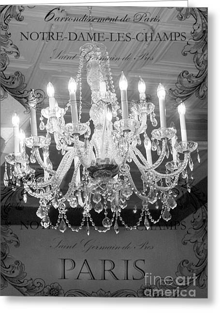 Paris Black And White Crystal Chandeliers - French Parisian Black White Crystal Chandelier Art Greeting Card by Kathy Fornal