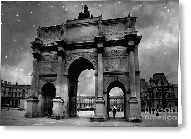 Greeting Card featuring the photograph Paris Louvre Entrance Arc De Triomphe Architecture - Paris Black White Starry Night Monuments by Kathy Fornal